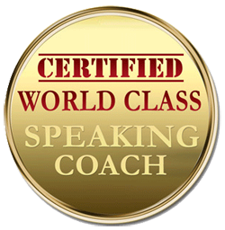 Proud member World Class Speaking Coach.